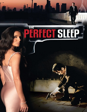 فيلم The Perfect Sleep 2009 مترجم
