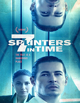 فيلم 7 Splinters in Time 2018 مترجم