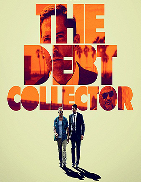 فيلم The Debt Collector 2018 مترجم