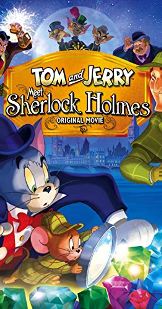 فيلم Tom and Jerry Meet Sherlock Holmes 2010