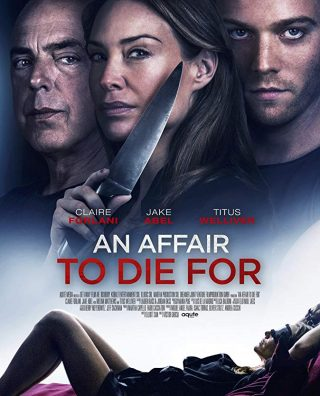 فيلم An Affair to Die For 2019 مترجم