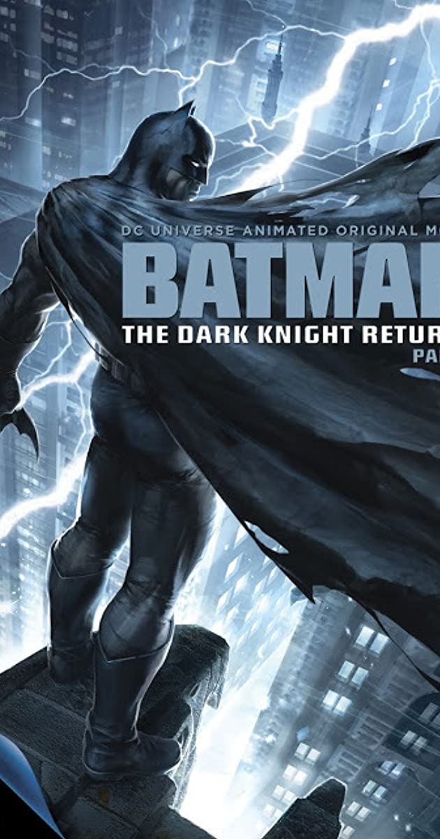 فيلم Batman: The Dark Knight Returns, Part 1 2012