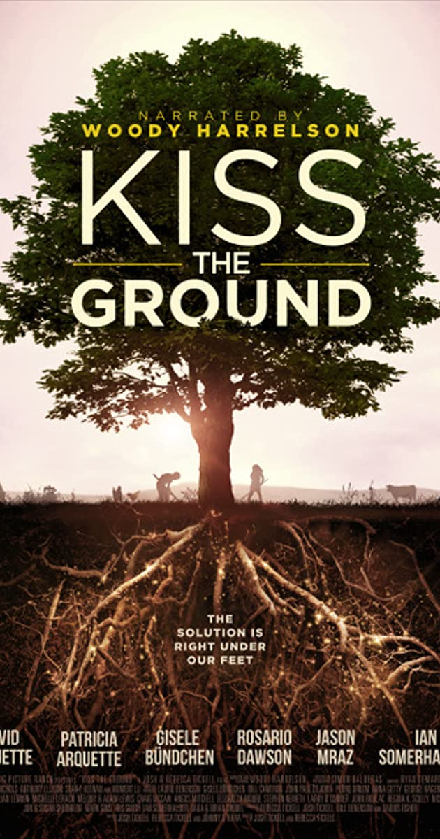 فيلم Kiss the Ground 2020