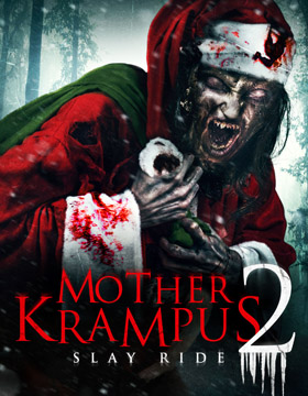 فيلم Mother Krampus 2: Slay Ride 2018 مترجم