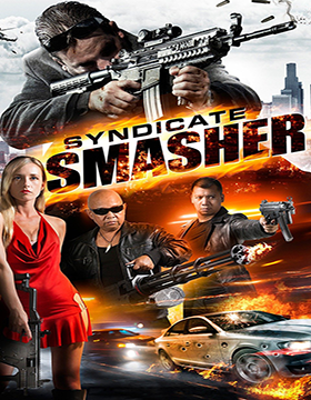 فيلم Syndicate Smasher 2017 مترجم