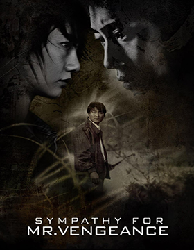 فيلم Sympathy for Mr. Vengeance 2002 مترجم