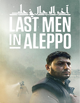 فيلم Last Men in Aleppo 2017 مترجم