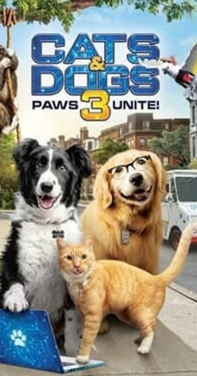 فيلم Cats and Dogs 3 Paws Unite 2020